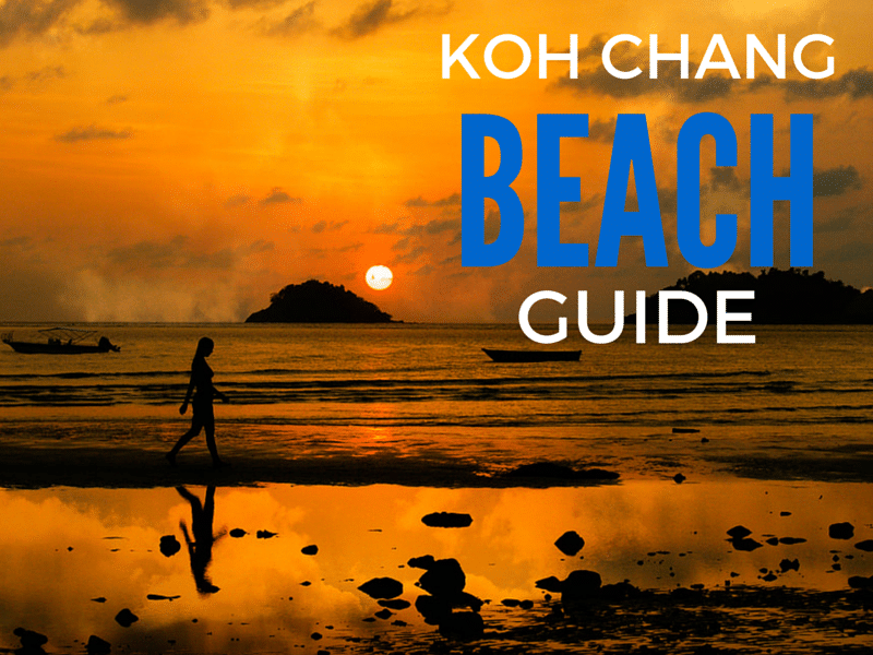 A guide to the best beaches on Koh Chang island, Thailand