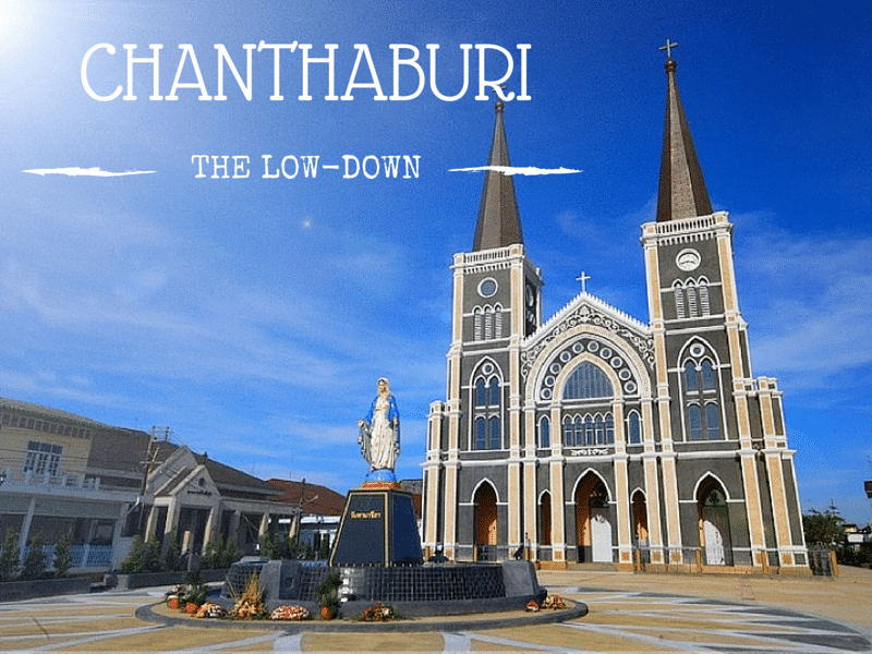 A visitor guide to Chanthaburi town in eastern Thailand.