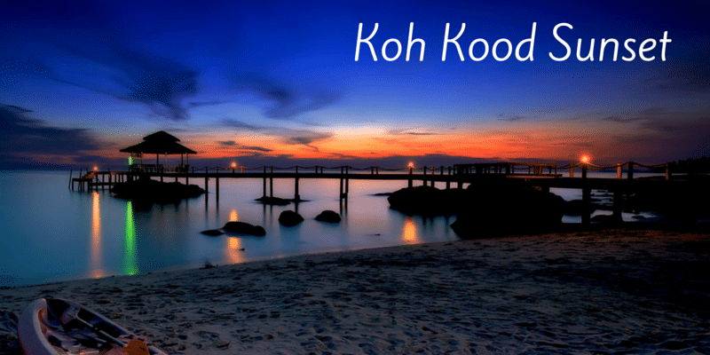 Koh kood is famous for its amazing sunsets